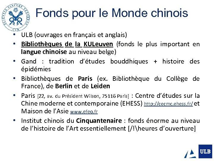 Fonds pour le Monde chinois • • • ULB (ouvrages en français et anglais)