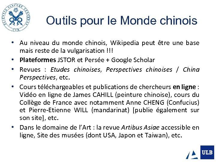 Outils pour le Monde chinois • Au niveau du monde chinois, Wikipedia peut être