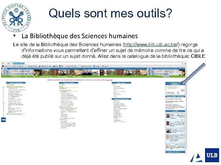 Quels sont mes outils? • La Bibliothèque des Sciences humaines Le site de la