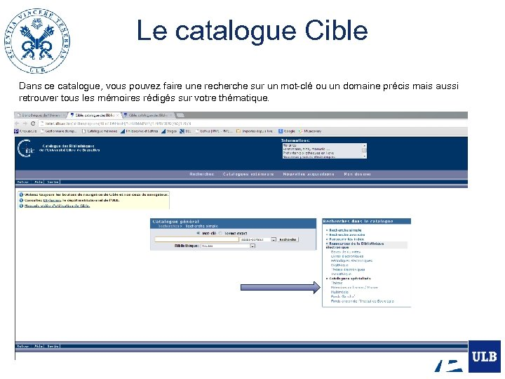Le catalogue Cible Dans ce catalogue, vous pouvez faire une recherche sur un mot-clé