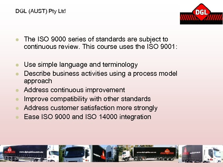 DGL (AUST) Pty Ltd l The ISO 9000 series of standards are subject to