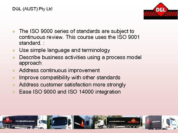 DGL (AUST) Pty Ltd l l l l The ISO 9000 series of standards