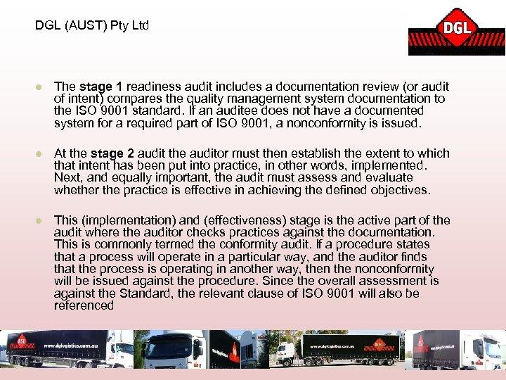 DGL (AUST) Pty Ltd l The stage 1 readiness audit includes a documentation review