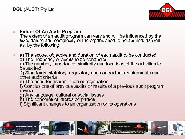 DGL (AUST) Pty Ltd l Extent Of An Audit Program The extent of an