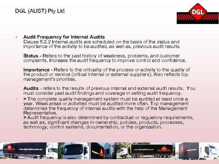DGL (AUST) Pty Ltd l Audit Frequency for Internal Audits Clause 8. 2. 2