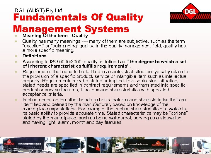 DGL (AUST) Pty Ltd Fundamentals Of Quality Management Systems l l l Meaning Of