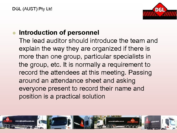 DGL (AUST) Pty Ltd l Introduction of personnel The lead auditor should introduce the