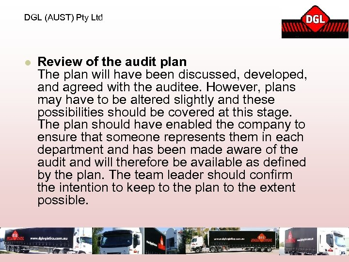 DGL (AUST) Pty Ltd l Review of the audit plan The plan will have