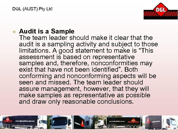 DGL (AUST) Pty Ltd l Audit is a Sample The team leader should make