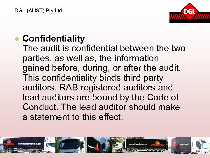 DGL (AUST) Pty Ltd l Confidentiality The audit is confidential between the two parties,