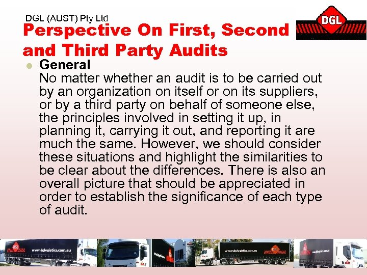 DGL (AUST) Pty Ltd Perspective On First, Second and Third Party Audits l General