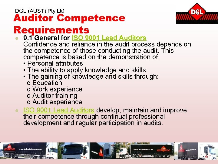 DGL (AUST) Pty Ltd Auditor Competence Requirements l l 9. 1 General for ISO