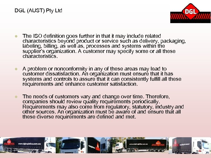 DGL (AUST) Pty Ltd l The ISO definition goes further in that it may
