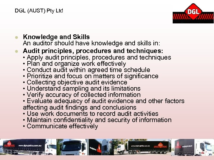 DGL (AUST) Pty Ltd l l Knowledge and Skills An auditor should have knowledge
