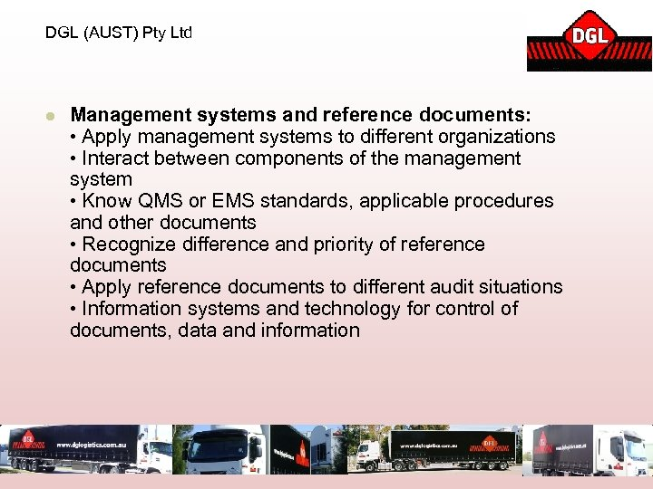 DGL (AUST) Pty Ltd l Management systems and reference documents: • Apply management systems