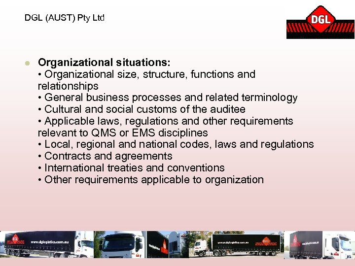 DGL (AUST) Pty Ltd l Organizational situations: • Organizational size, structure, functions and relationships