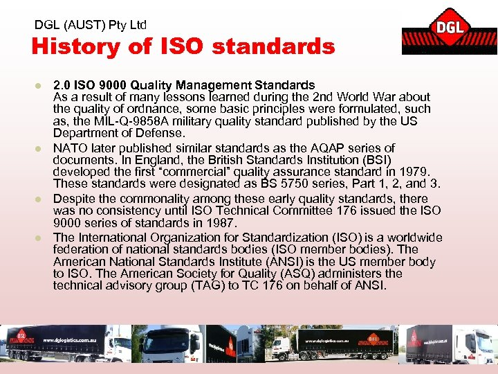 DGL (AUST) Pty Ltd History of ISO standards l l 2. 0 ISO 9000