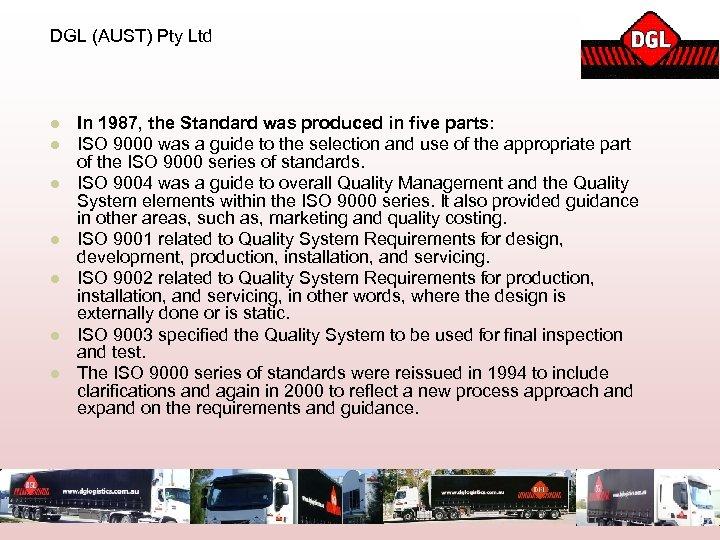 DGL (AUST) Pty Ltd l l l l In 1987, the Standard was produced