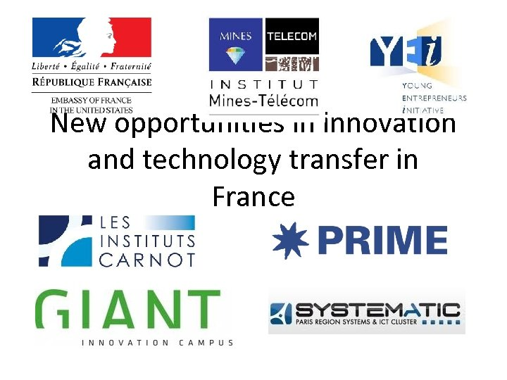 New opportunities in innovation and technology transfer in France