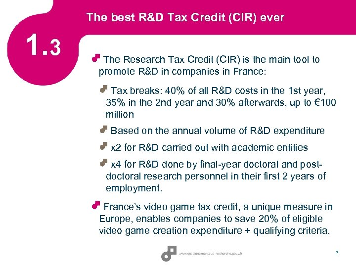 The best R&D Tax Credit (CIR) ever 1. 3 The Research Tax Credit (CIR)