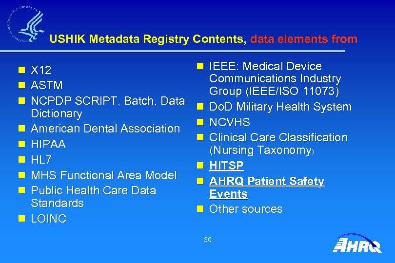 USHIK Metadata Registry Contents, data elements from n n n n n X 12