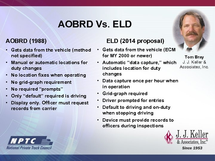 AOBRD Vs. ELD AOBRD (1988) • Gets data from the vehicle (method not specified)