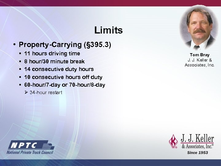 Limits • Property-Carrying (§ 395. 3) § § § 11 hours driving time 8