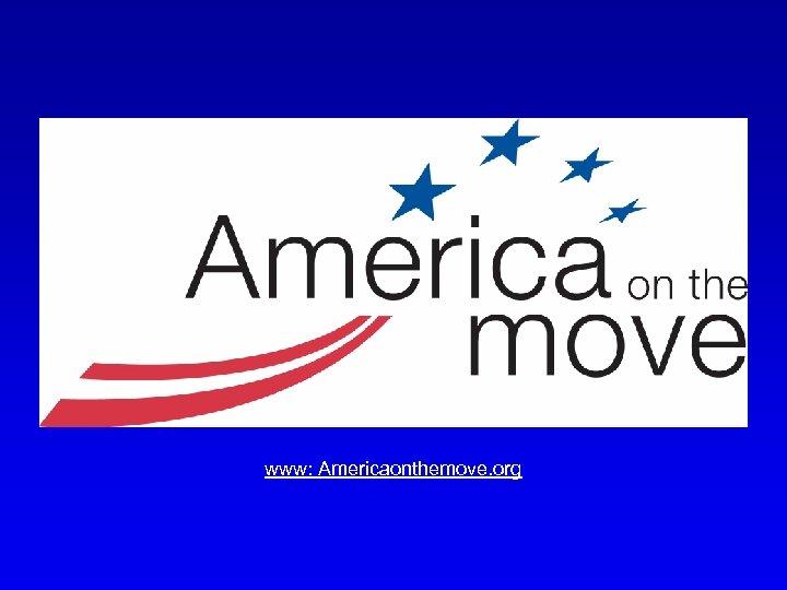 www: Americaonthemove. org