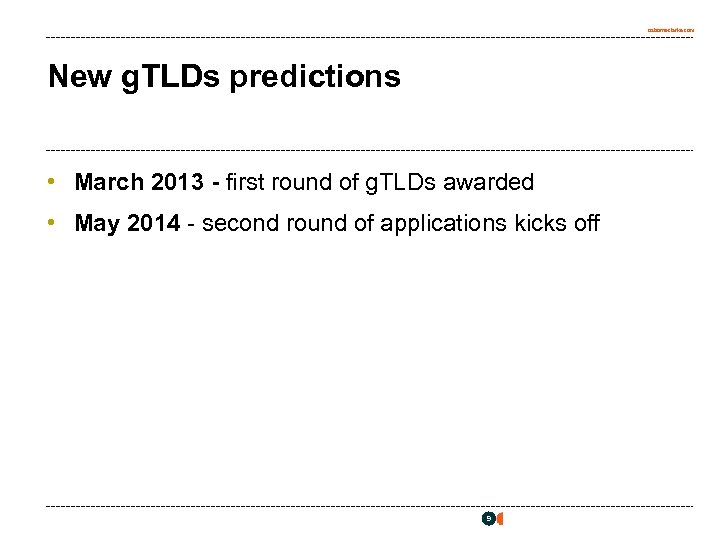 osborneclarke. com New g. TLDs predictions • March 2013 - first round of g.