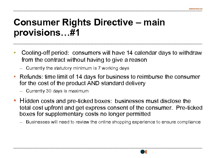 osborneclarke. com Consumer Rights Directive – main provisions…#1 • Cooling-off period: consumers will have