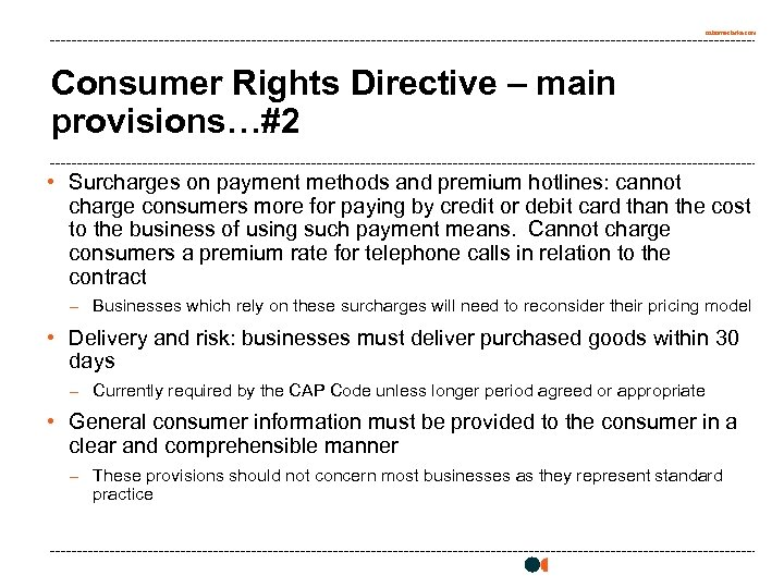 osborneclarke. com Consumer Rights Directive – main provisions…#2 • Surcharges on payment methods and