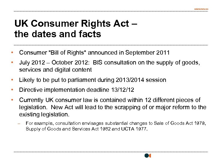 osborneclarke. com UK Consumer Rights Act – the dates and facts • Consumer