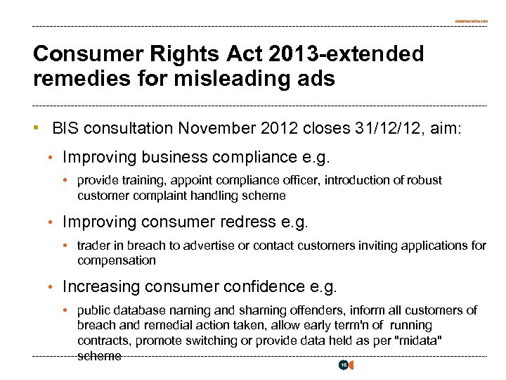 osborneclarke. com Consumer Rights Act 2013 -extended remedies for misleading ads • BIS consultation