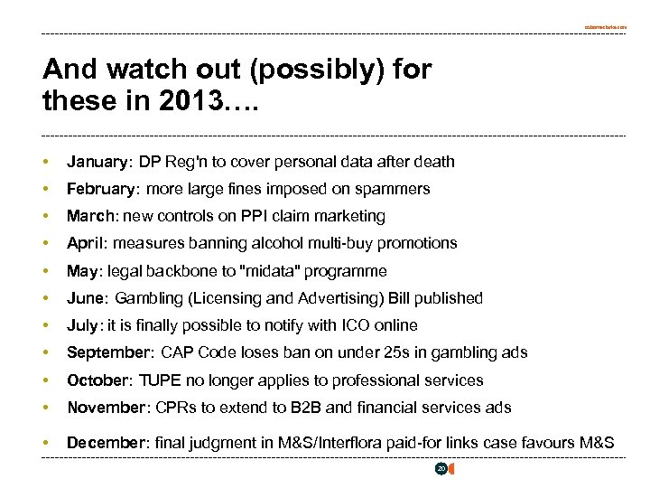 osborneclarke. com And watch out (possibly) for these in 2013…. • January: DP Reg'n