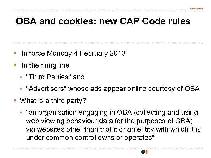 osborneclarke. com OBA and cookies: new CAP Code rules • In force Monday 4