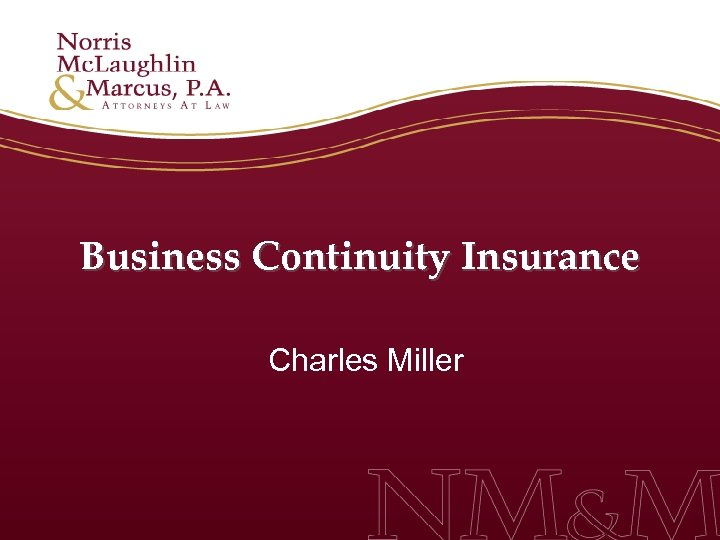 Business Continuity Insurance Charles Miller
