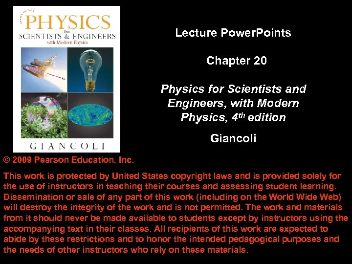 Lecture Power. Points Chapter 20 Physics for Scientists and Engineers, with Modern Physics, 4