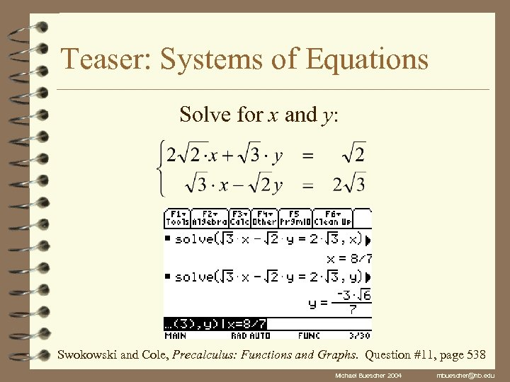Teaser: Systems of Equations Solve for x and y: Swokowski and Cole, Precalculus: Functions