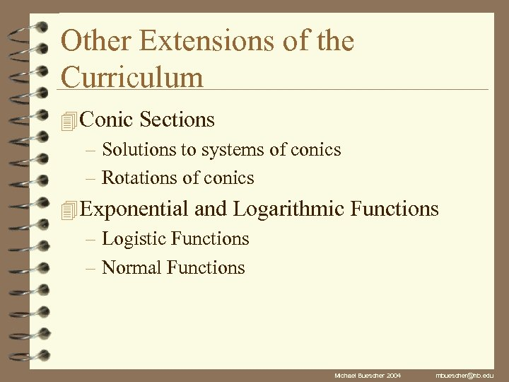 Other Extensions of the Curriculum 4 Conic Sections – Solutions to systems of conics