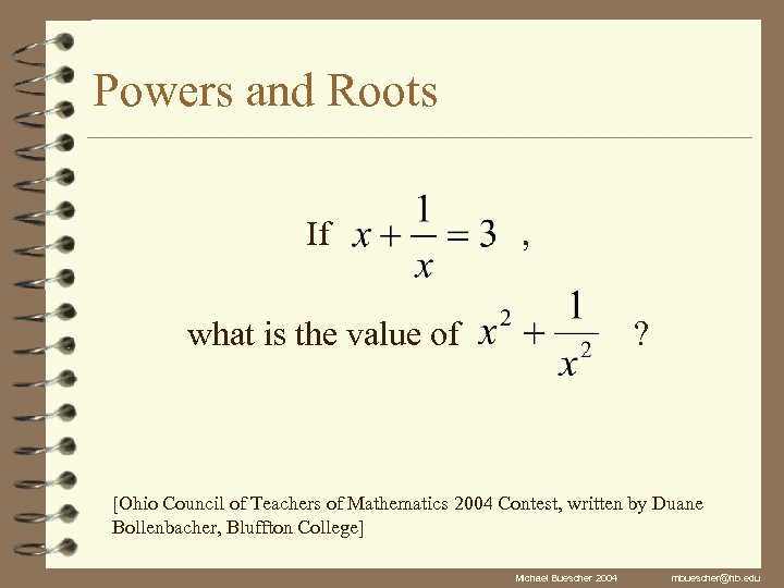Powers and Roots If , what is the value of ? [Ohio Council of