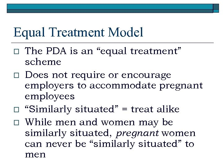 """Equal Treatment Model o o The PDA is an """"equal treatment"""" scheme Does not"""