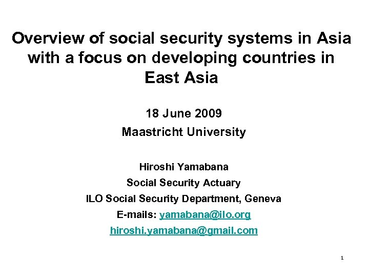 Overview of social security systems in Asia with a focus on developing countries in
