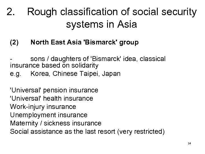 2. (2) Rough classification of social security systems in Asia North East Asia 'Bismarck'