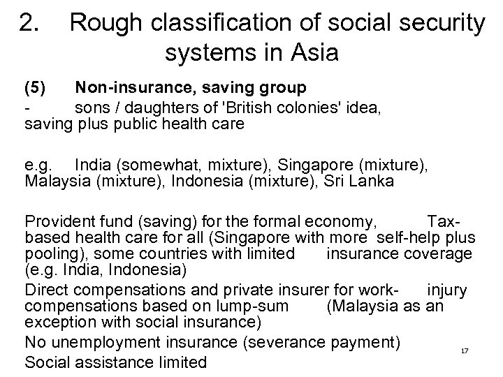 2. Rough classification of social security systems in Asia (5) Non-insurance, saving group sons