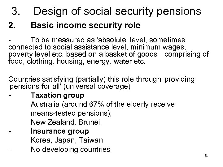 3. 2. Design of social security pensions Basic income security role To be measured