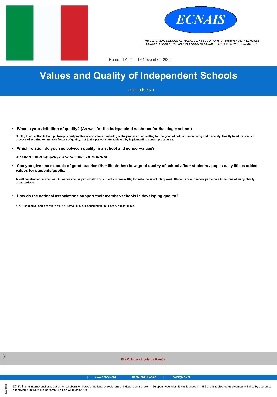 ECNAIS THE EUROPEAN COUNCIL OF NATIONAL ASSOCIATIONS OF INDEPENDENT SCHOOLS CONSEIL EUROPEEN D'ASSOCIATIONS NATIONALES