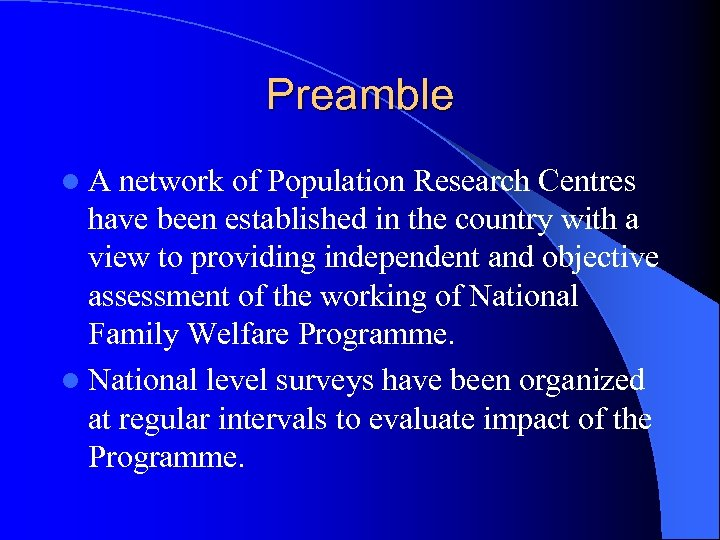 Preamble l. A network of Population Research Centres have been established in the country