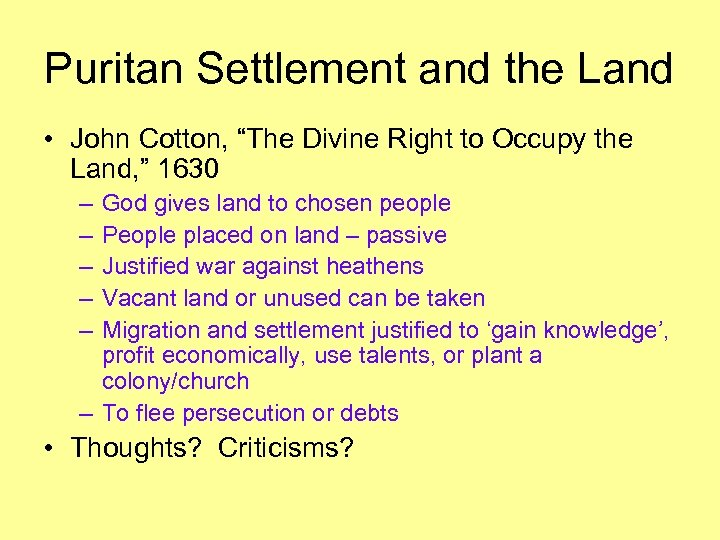 "Puritan Settlement and the Land • John Cotton, ""The Divine Right to Occupy the"