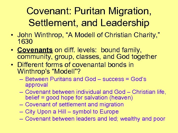 "Covenant: Puritan Migration, Settlement, and Leadership • John Winthrop, ""A Modell of Christian Charity,"