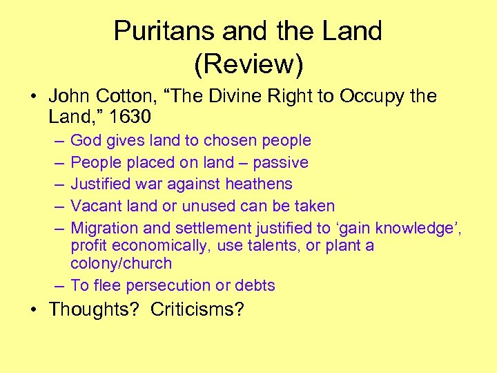 "Puritans and the Land (Review) • John Cotton, ""The Divine Right to Occupy the"